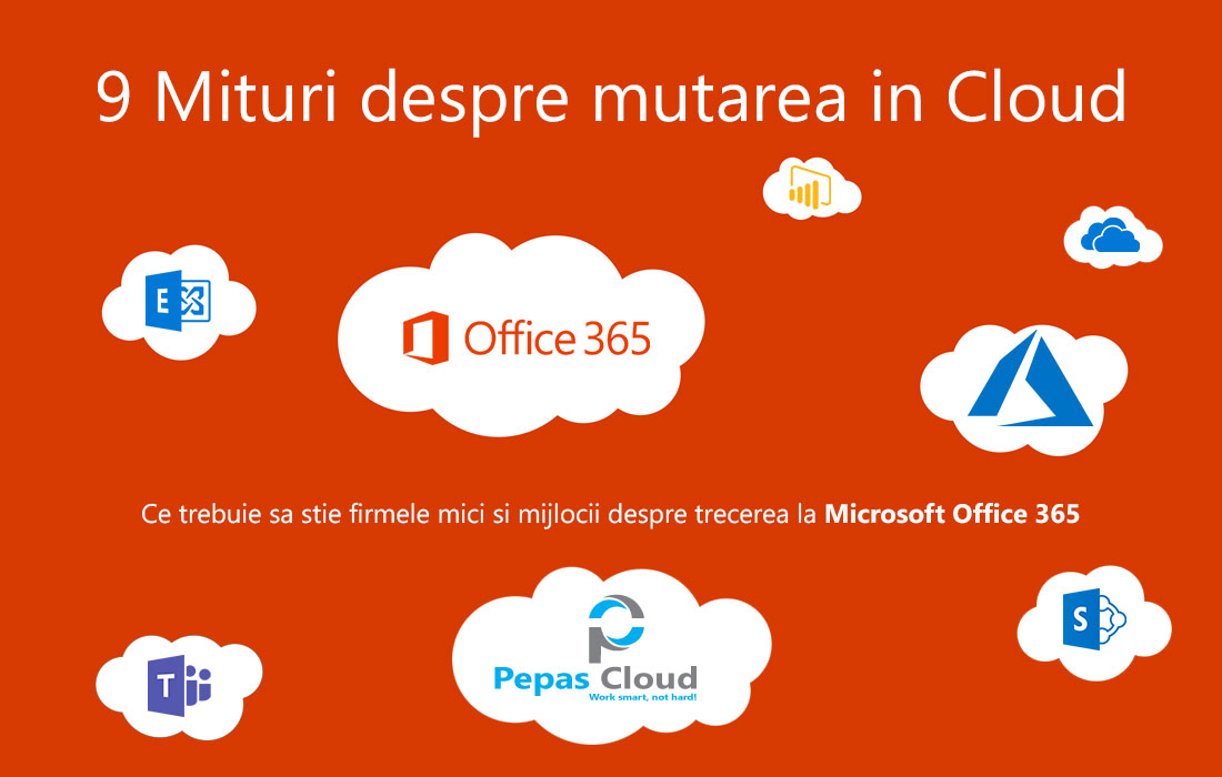 9 Mituri despre mutarea in Cloud Pepas Cloud
