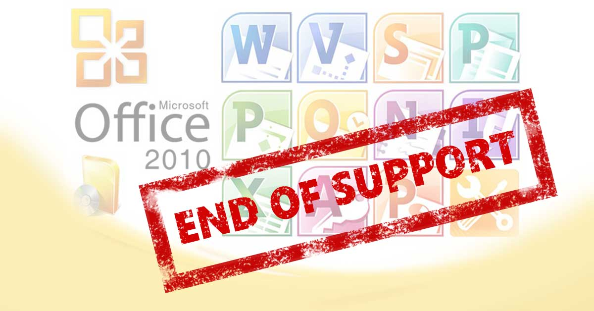 End of Support Office 2010 Windows Office 2016 Mac